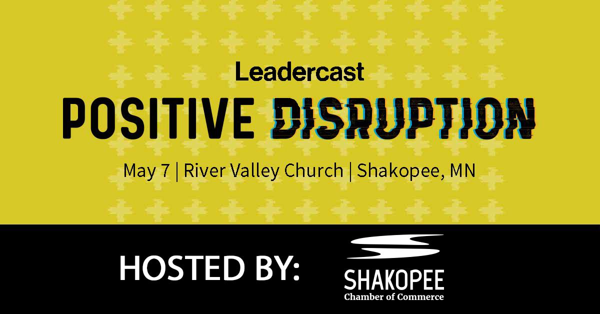 Leadercast Live: Positive Disruption