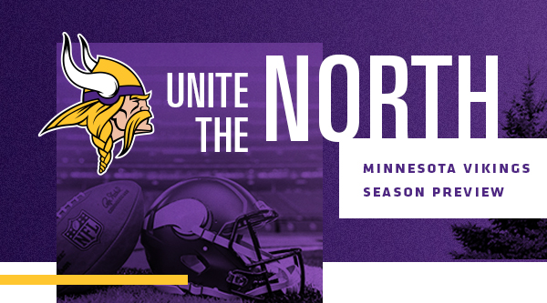 Unite the North – Minnesota Vikings Season Preview