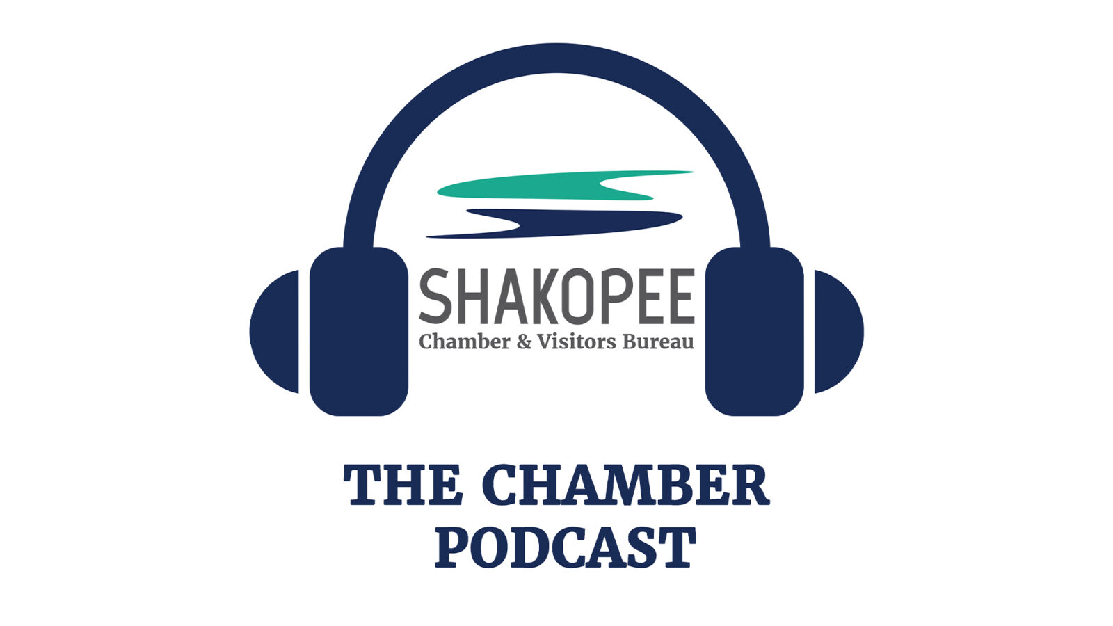 The Shakopee Chamber Podcast Episode #3